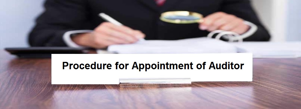 Procedure for Appointment of Auditor at Different Situations