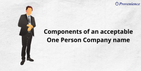 Components of an acceptable One Person Company name