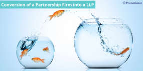 Conversion of a Partnership Firm into a Limited Liability Partnership (LLP)