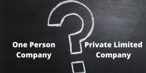 OPC vs Private Limited Company in India