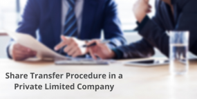 Share Transfer Procedure in a Private Limited Company