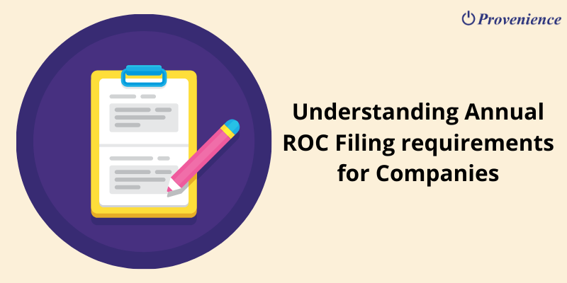 Understanding Annual ROC Filing requirements for Companies