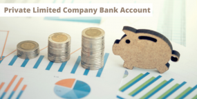How to Open a Private Limited Company Bank Account