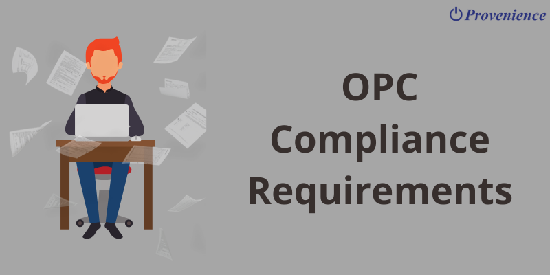 OPC Compliance Requirements