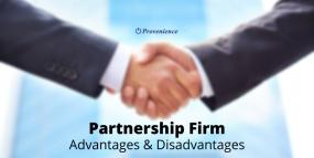 Partnership Firm: Advantages and Disadvantages