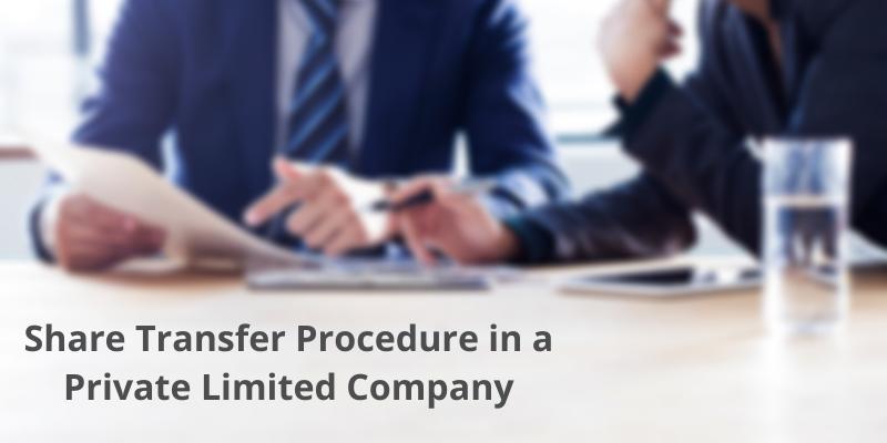 Share Transfer Procedure in a Private Limited Company