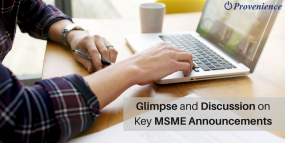 Glimpse and Discussion on Key MSME Announcements