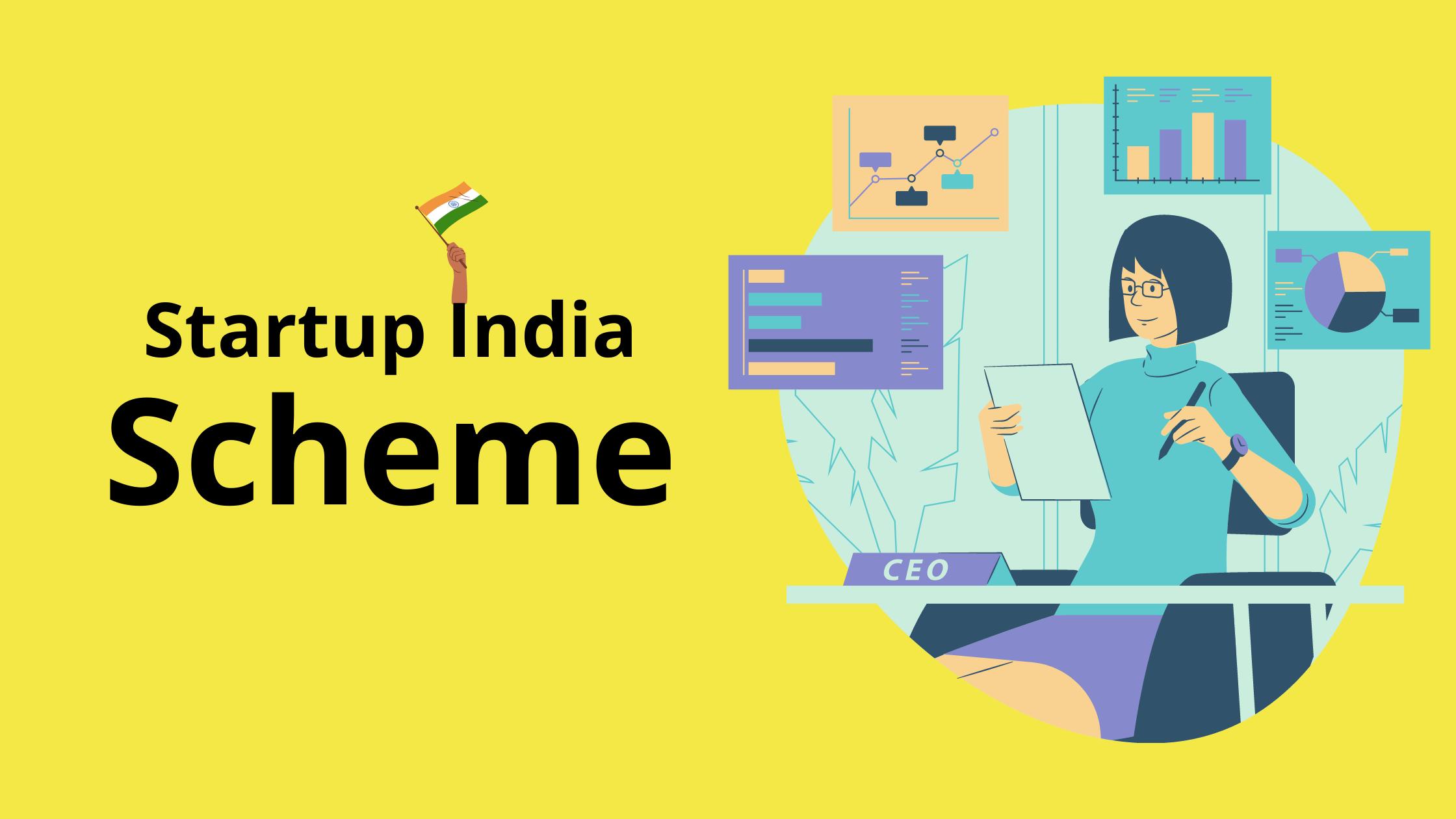 Startup India Scheme – Eligibility and Benefits