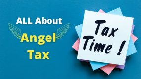 Angel Tax in India – What is Angel Tax?